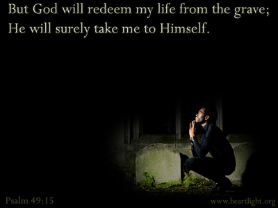 Psalm 49:15-Heartlight-PowerPoint-Background-Scripture-Graphics-Image