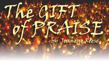 The Gift of Praise, by Jeanene Reese