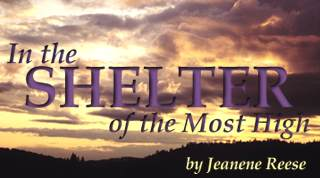 In The Shelter of the Most High, by Jeanene Reese