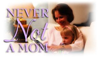 Never Not a Mom, by Phil Ware