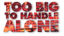 Too Big to Handle, by Phil Ware