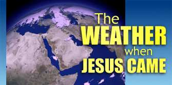 The Weather When Jesus Came